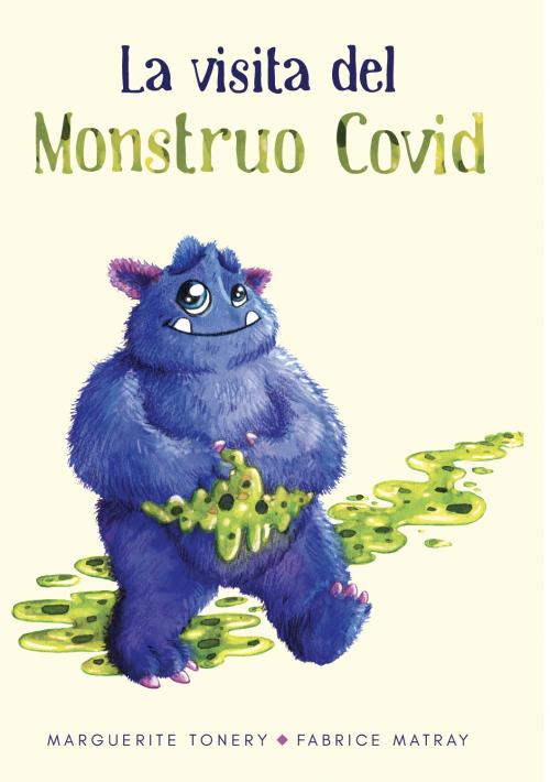 La Visita del Monstruo Covid