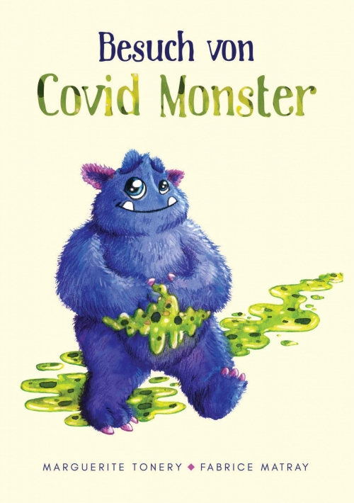 Besuch von Covid Monster